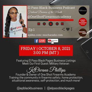 El Paso Black Business Feature: One Shot Firearms Academy | US Army Soldier KiOwana Phillips
