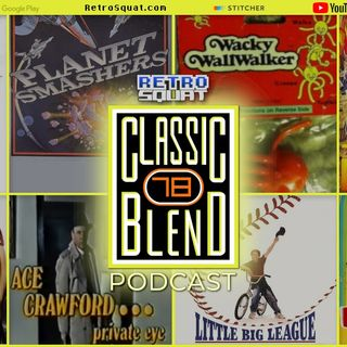 Classic Blend Podcast 78: Loverboy, Rainbow Brite & Total Carnage