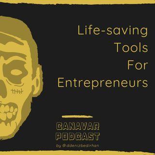 Life-saving Tools For Entrepreneurs