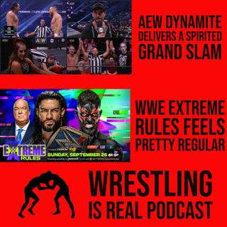 AEW Dynamite Delivers a Spirited Grand Slam | Extreme Rules Feels Pretty Regular (ep.641)