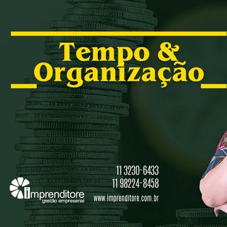 Tempo & Organização