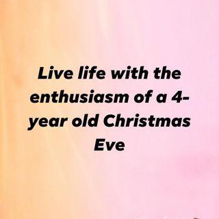 Live life with enthusiasm! Ep. 437