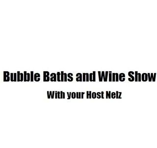 BUBBLE BATHS AND WINE