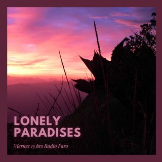 Chicuace. Lonely Paradises