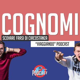 Podcast #19: COGNOMI