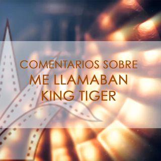 FICG 32.15 - Me llamaban King Tiger.mp4