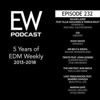 EDM Weekly Episode 232