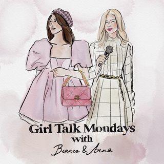Girl Talk Mondays