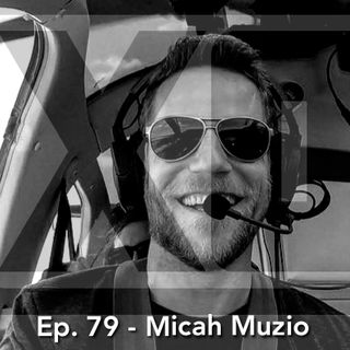 Making Moves with Micah Muzio