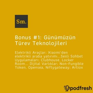 Bonus #1: Günümüzün Türev Teknolojileri