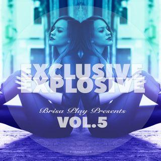 Exclusive Explosive Vol.5