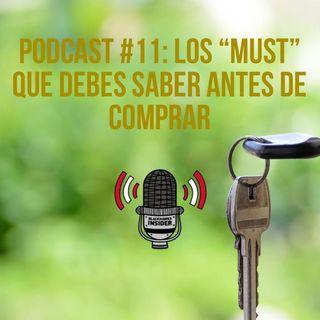 """Podcast #11: Los """"Must"""" que debes saber antes de comprar"""