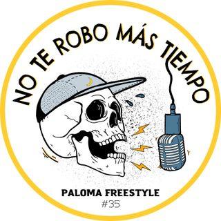 #35 Paloma Freestyle