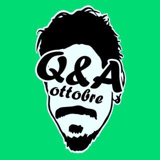 Una volta i Q&A erano più facili, maledizione! - Q&A di ottobre 2020