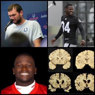 Episode 41 - Andrew Luck Retirement, Antonio Brown Helmet Woes , Le'Ron McClain|#cteawareness #nfl #colts #cte #raiders