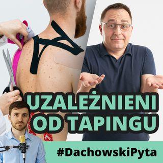 Ireneusz Hałas - Nie jest sztuką nakleić tape'a #064 #dachowskipyta
