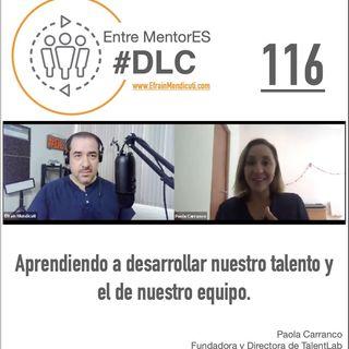 #DLC 116 con Paola Carranco