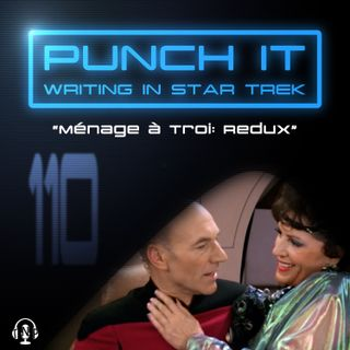 Punch It 110 - Ménage à Troi: Redux