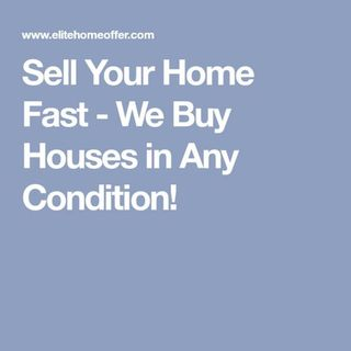 We Buy Houses Fast in Sacramento- We Buy Houses in Any Condition!
