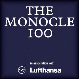 Monocle 24: The Monocle 100