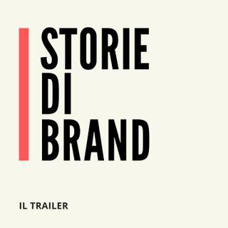 STORIE DI BRAND | Il trailer
