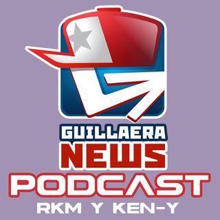 GUILLAERA NEWS PODCAST 127:  RKM Y KENY