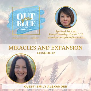 Episode #12 - Miracles and Expansion