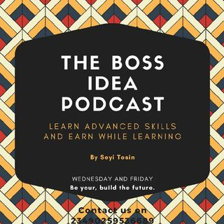 The Boss idea Podcast