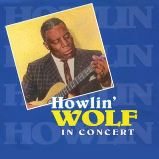 Especial HOWLIN WOLF IN CONCERT Classicos do Rock Podcast #HowlinWolf #InConcert #avengers #twd #feartwd #thanos #ironman #blackwidow #thor