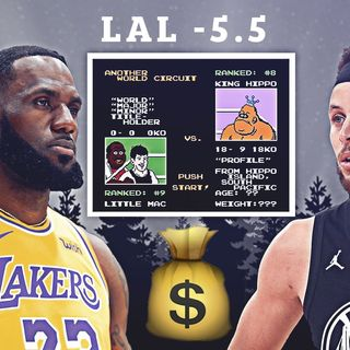 CK Podcast 522: Betting on the Lakers or Warriors? The Spread is -5.5