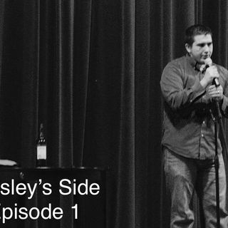 Wesley's Side Episode 1