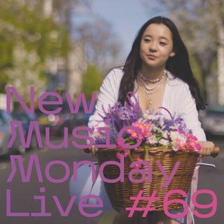 New Music Monday Live #69