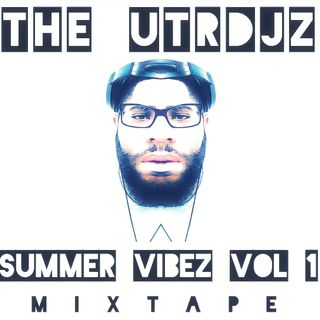 Summer Vibez Vol 1 (Mixtape)