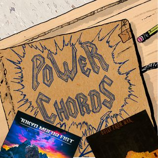 Power Chords Podcast: Track 58--Tokyo Motor Fist and UABB