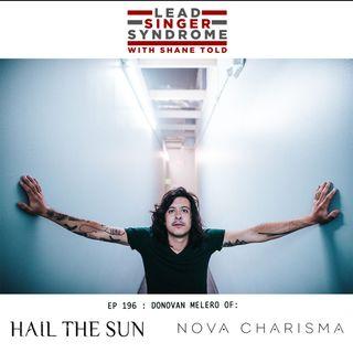 Donovan Melero (Hail The Sun, Nova Charisma, Sianvar) returns!