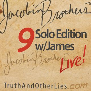 JBL9 Solo Edition: James Jacobin, 11/24