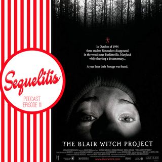 Episode 11 - The Blair Witch Project