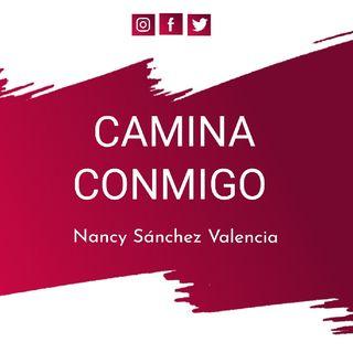 Episodio 1 Camina Conmigo Nancy Sánchez