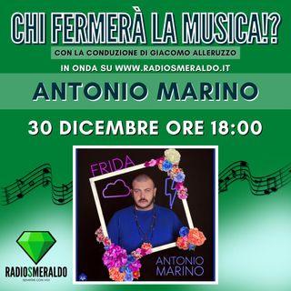 Antonio Marino | Chi Fermerà la Musica!?