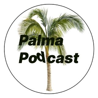 Episodio 1 - Palma Podcast 🌴