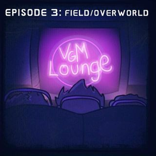Field/Overworld - Episode 3