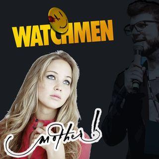 # 7 -WATCHMEN (la Serie) e MADRE! il film più controverso con Jennifer Lawrence