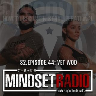 S2.E.44: VETWOD, dedication to all who have served at its finest
