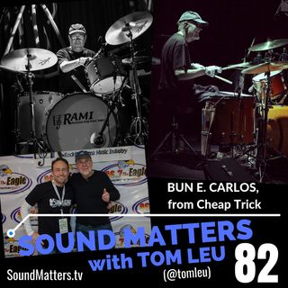082: Bun E. Carlos from Cheap Trick