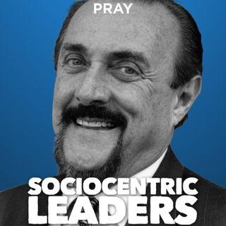 "L. Dr. Philip Zimbardo - Leadership - ""Sociocentric Leaders"""