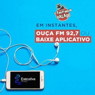 Cinema Falado - Rádio Executiva - 13 de Abril de 2019