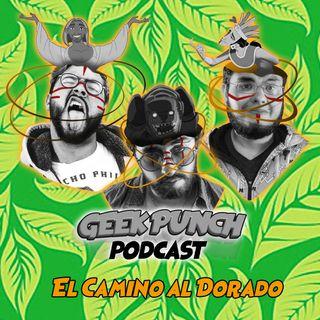Geek Punch - Spin 3 - El Camino hacia el Dorado - Yo shell lo mando