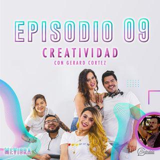Ep 09 Creatividad