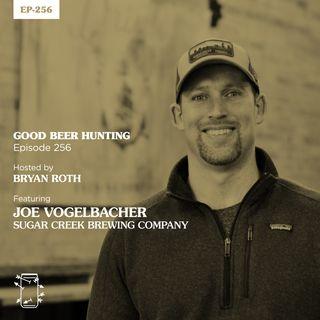 EP-256 Joe Vogelbacher, Sugar Creek Brewing Company