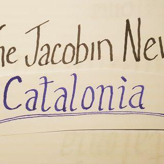 Catalonia (Jacobin News)